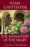 The Monastery of the Heart: An Invitation to a Meaningful Life