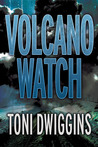 Volcano Watch (The Forensic Geology Series, #3)