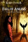 Fall of Angels: The Complete Trilogy (Fall of Angels, #1-3)