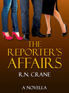 The Reporter's Affairs