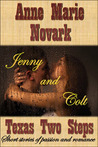 Texas Two Steps: Jenny and Colt (Texas Two Steps, #4)