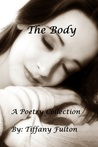 The Body (A Mini Poetry Collection)
