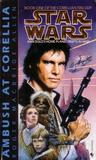 Ambush at Corellia (Star Wars: The Corellian Trilogy, #1)