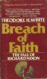 Breach of Faith: The Fall of Richard Nixon