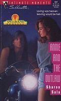Annie and the Outlaw by Sharon Sala