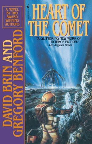 Heart of the Comet by David Brin