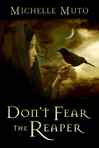 Don't Fear the Reaper by Michelle Muto
