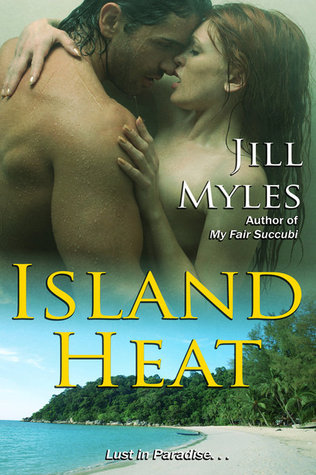 Island Heat by Jill Myles