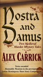 Nostra and Damus (Medieval Series)