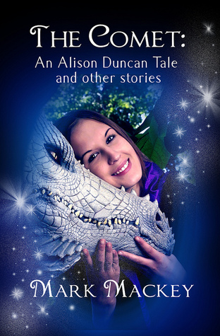 The Comet: An Alison Duncan Tale and Other Stories