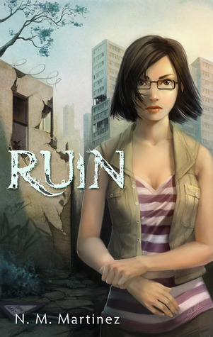 Ruin by N.M. Martinez