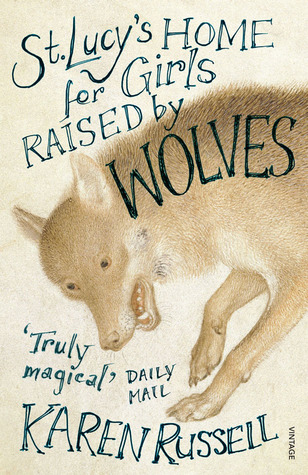St. Lucy's Home for Girls Raised by Wolves - Essay Example