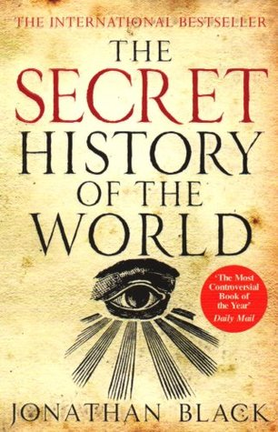 The Secret History of the World by Jonathan Black