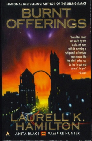 Burnt Offerings by Laurell K. Hamilton