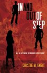 In and Out of Step by Christine M. Knight