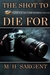 The Shot To Die For (MP-5 CIA Thriller #2)