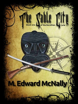 The Sable City by M. Edward McNally