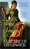 The Time of Singing (William Marshal #4; Bigod #1)