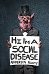 Hi I'm a Social Disease: Horror Stories