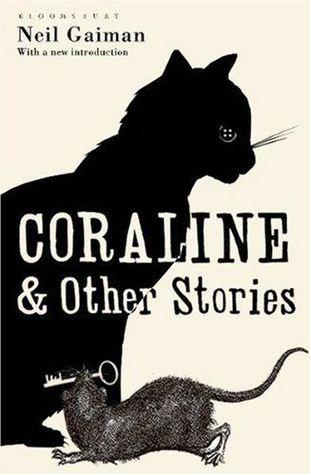 Coraline and Other Stories by Neil Gaiman