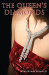 """The Queen's Diamonds: The Affair That Launched the""""Three Musketeers"""""""