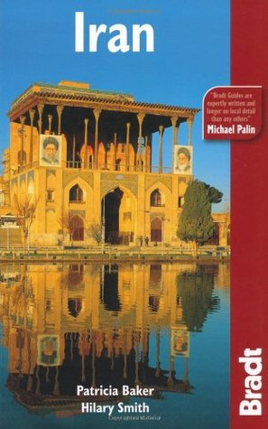 Iran, 3rd: The Bradt Travel Guide