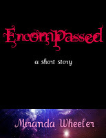 Encompassed: A Short Story