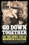 Go Down Together:...