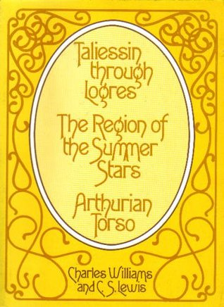 Taliessin through Logres, The Region of the Summer Stars, and Arthurian Torso