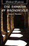 The Dragons of Archenfield (Domesday, #3)