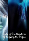 Lady of The Shadows