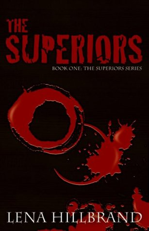 The Superiors by Lena Hillbrand