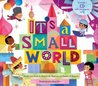 It's a Small World by Richard M. Sherman