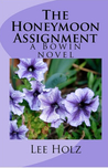 The Honeymoon Assignment (The Bowin Novels, #2)