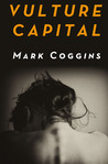 Vulture Capital (August Riordan, #2)