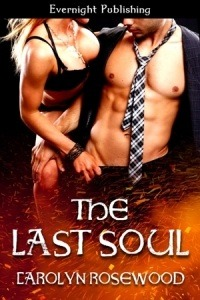 The Last Soul by Carolyn Rosewood