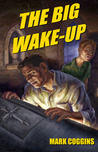 The Big Wake Up (August Riordan, #5)