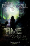 Time Mends (Timber Wolves Trilogy, #2)