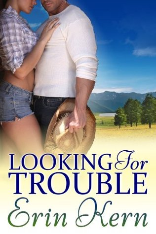 Looking for Trouble by Erin Kern