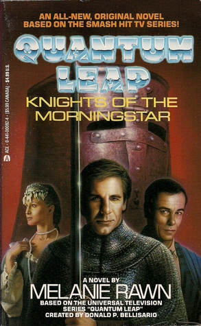 Knights of the Morningstar: Quantum Leap (Quantum Leap #7)