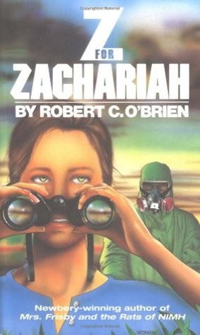 Z for Zachariah by Robert C. O'Brien — Reviews, Discussion ...