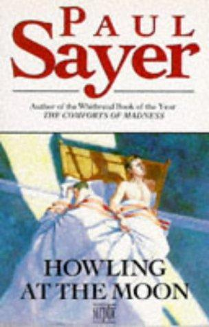 Howling at the Moon by Paul Sayer