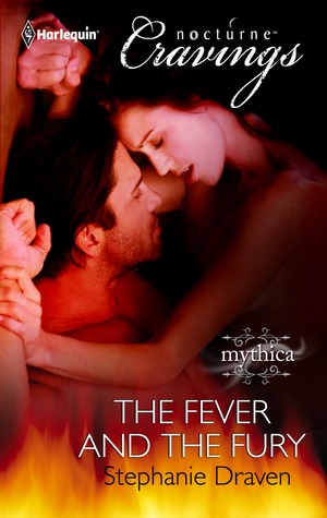 The Fever and The Fury by Stephanie Draven