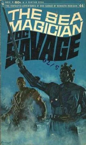 The Sea Magician (Doc Savage (Bantam) #44)