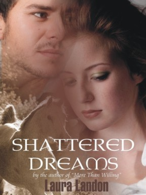 Shattered Dreams by Laura Landon