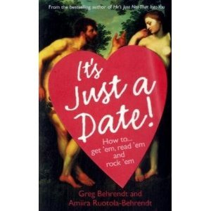It's Just a Date! by Greg Behrendt