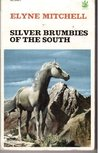 Silver Brumbies of the South (Silver Brumby, #3)