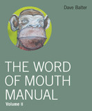 The Word of Mouth Manual II by David Balter