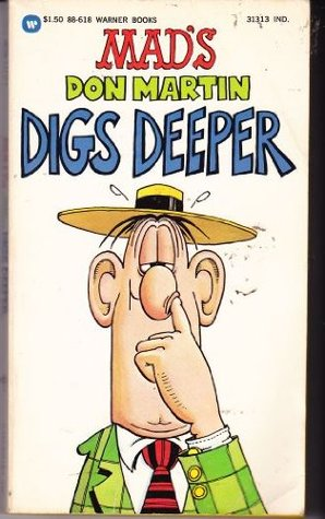 MAD's Don Martin Digs Deeper