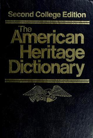 The American Heritage Dictionary by American Heritage Dictionary